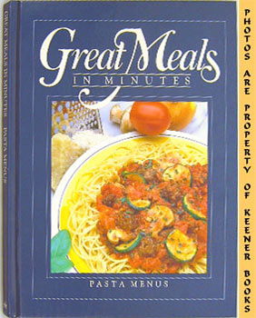 Great Meals In Minutes - Pasta Menus