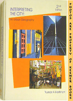 Interpreting The City: An Urban Geography
