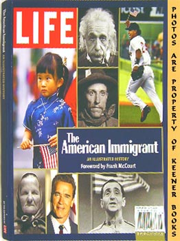 Life - The American Immigrant (An Illustrated History)