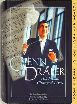 Glenn Draper (His Music Changed Lives An Autobiography)