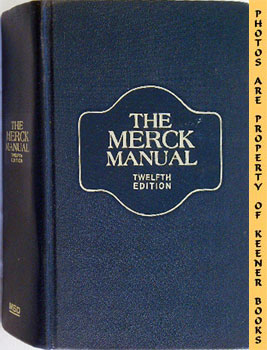 The Merck Manual Of Diagnosis And Therapy: Twelfth -12- Edition