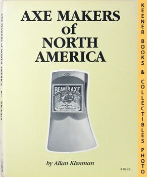 Axe Makers of North America: Klenman, Allan