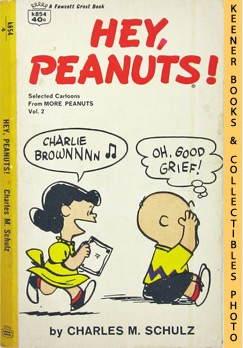 Hey Peanuts! (Selected Cartoons From More Peanuts, Volume 2)