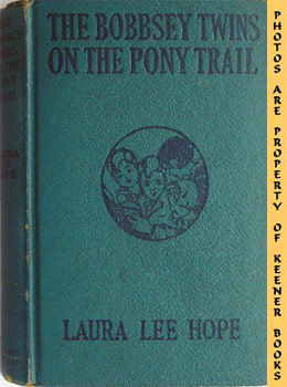 The Bobbsey Twins On The Pony Trail