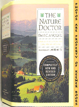 Nature Doctor (A Manual Of Traditional And Complementary Medicine)