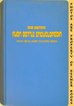 1974-75 Edition Avon Bottle Encyclopedia (Special Collectors Limited, Numbered Edition)