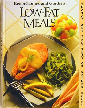 Better Homes And Gardens Low-Fat Meals