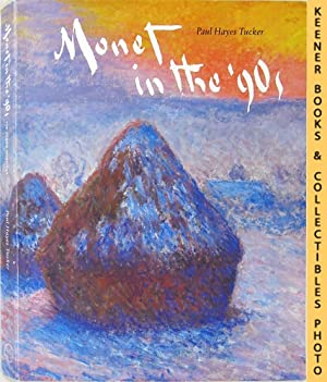 Monet In The '90s : The Series Paintings