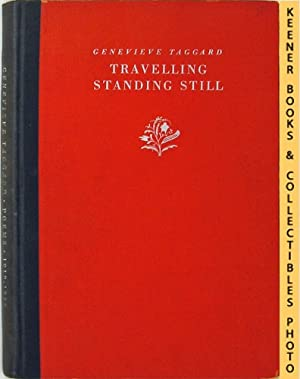 Travelling Standing Still - Poems 1918-1928