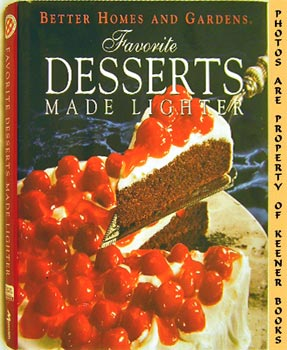 Better Homes And Gardens Favorite Desserts Made Lighter