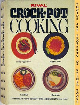 Rival Crock-Pot Cooking: Rival Kitchens