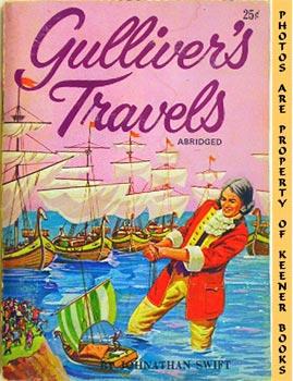Gulliver's Travels (Abridged): Famous Classics Story Books: Swift, Johnathan