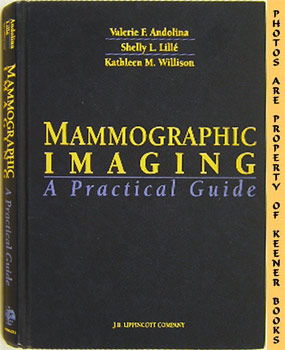 Mammographic Imaging (A Practical Guide): Willison, Kathleen M.