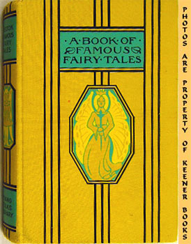 A Book Of Famous Fairy Tales: Young Folks Library Series