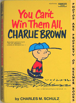 You Can't Win Them All, Charlie Brown (Selected Cartoons From Ha Ha, Herman, Charlie Brown, Volum...