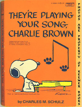They're Playing Your Song, Charlie Brown (Selected Cartoons From Win A Few, Lose A Few Charlie Br...