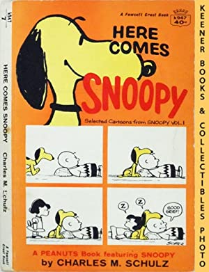 Here Comes Snoopy : Selected Cartoons From Snoopy, Volume 1