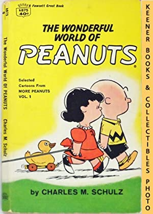 The Wonderful World Of Peanuts : Selected Cartoons From More Peanuts, Volume 1
