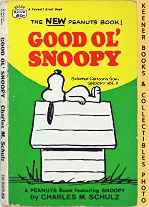 Good Ol' Snoopy : Selected Cartoons From Snoopy, Volume 2