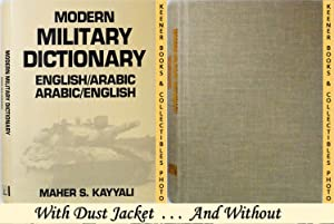 Modern Military Dictionary: English / Arabic - Arabic / English