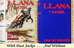 Llana of Gathol : A John Carter Of Mars Romance
