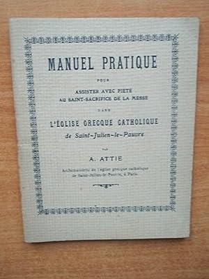 MANUEL PRATIQUE POUR ASSISTER AVEC PIETE AU: A. ATTIE