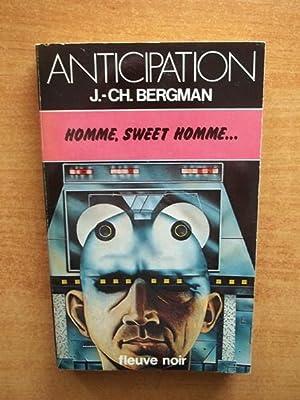 FLEUVE NOIR ANTICIPATION N° 952: Homme, sweet: BERGMAN Jean Chistian