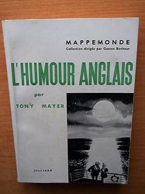 L'HUMOUR ANGLAIS: Tony MAYER
