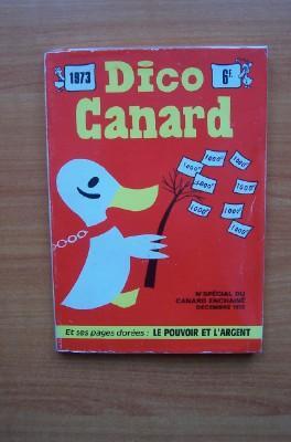 DICO CANARD 1973 n° spécial du canard: collectif
