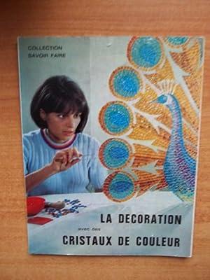 LA DECORATION AVEC DES CRISTAUX DE COULEUR: A. LUCHNER
