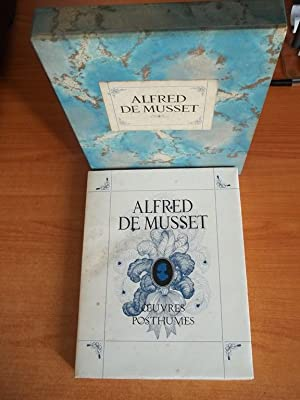 OEUVRES POSTHUMES et fac similés d'autographes: Alfred de MUSSET
