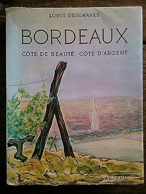 BORDEAUX Côte de Beauté Côte d'Argent: Louis DESGRAVES
