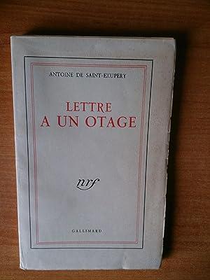 LETTRE A UN OTAGE: Antoine de SAINT