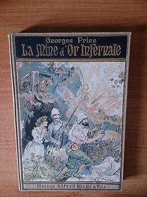 LES HEROS LOINTAINS :LA MINE D'OR INFERNALE: Georges PRICE