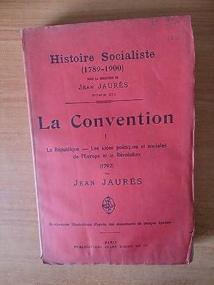 HISTOIRE SOCIALISTE (1789-1900) Tome III : LA: Jean JAURES
