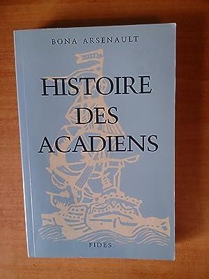 HISTOIRE DES ACADIENS: Bona ARSENAULT