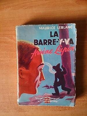 LA BARRE-Y-VA ARSENE LUPIN: Maurice LEBLANC