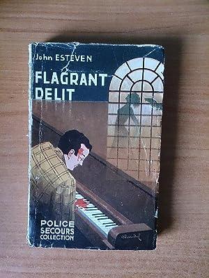 FLAGRANT DELIT: John ESTEVEN