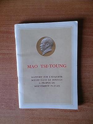 RAPPORT SUR L'ENQUETE MENEE DANS LE HOUNAN: Mao TSE-TOUNG