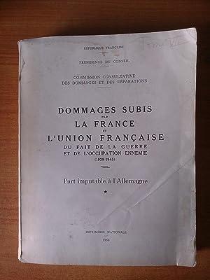 TOME VII DOMMAGES SUBIS PAR LA FRANCE: collectif