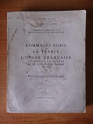 Tome III DOMMAGES SUBIS PAR LA FRANCE: collectif