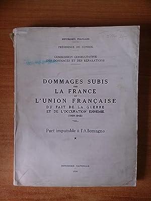 Tome II DOMMAGES SUBIS PAR LA FRANCE: collectif