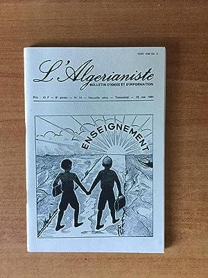 L'ALGERIANISTE bulletin d'idées et d'information n° 14: collectif