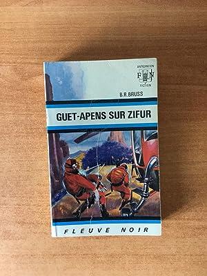 FLEUVE NOIR ANTICIPATION N° 551: Guet-apens sur: BRUSS B. R.