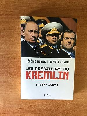 LES PREDATEURS DU KREMLIN 1917-2009: Hélène BLANC et