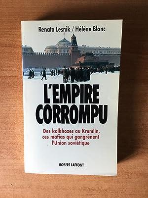 L'EMPIRE CORROMPU des Kolkhozes au kremlin, ces: Renata LESNIK et
