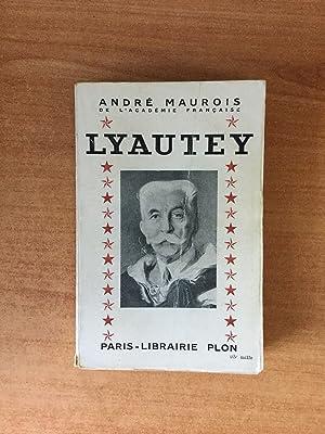 LYAUTEY: André MAUROIS