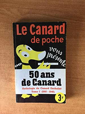 Anthologie du canard enchaîné Tome 1 (1916-1940): collectif