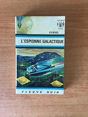 FLEUVE NOIR ANTICIPATION N° 348: Espionne galactique: BRUSS B. R.
