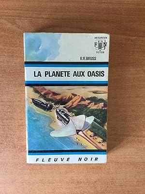 FLEUVE NOIR ANTICIPATION N° 419: Planète aux: BRUSS B. R.